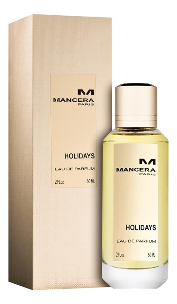 Mancera Holidays: парфюмерная вода 60мл mancera holidays парфюмерная вода 60мл