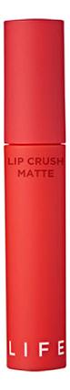 Матовая жидкая помада для губ Life Color Lip Crush Matte 5г: 07 Not Your Business