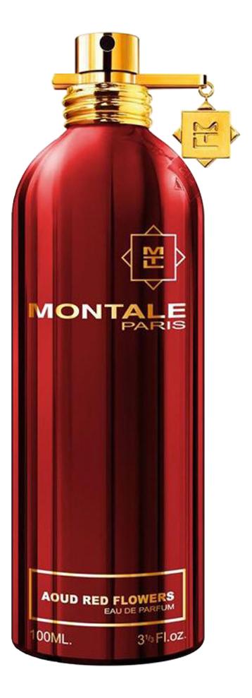Montale Aoud Red Flowers: парфюмерная вода 2мл bedding set полутораспальный сайлид red flowers