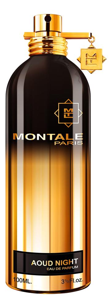 Montale Aoud Night: парфюмерная вода 100мл montale aoud night туалетные духи 100 мл