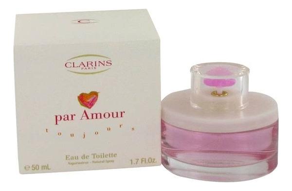 Clarins Par Amour Toujour: туалетная вода 50мл