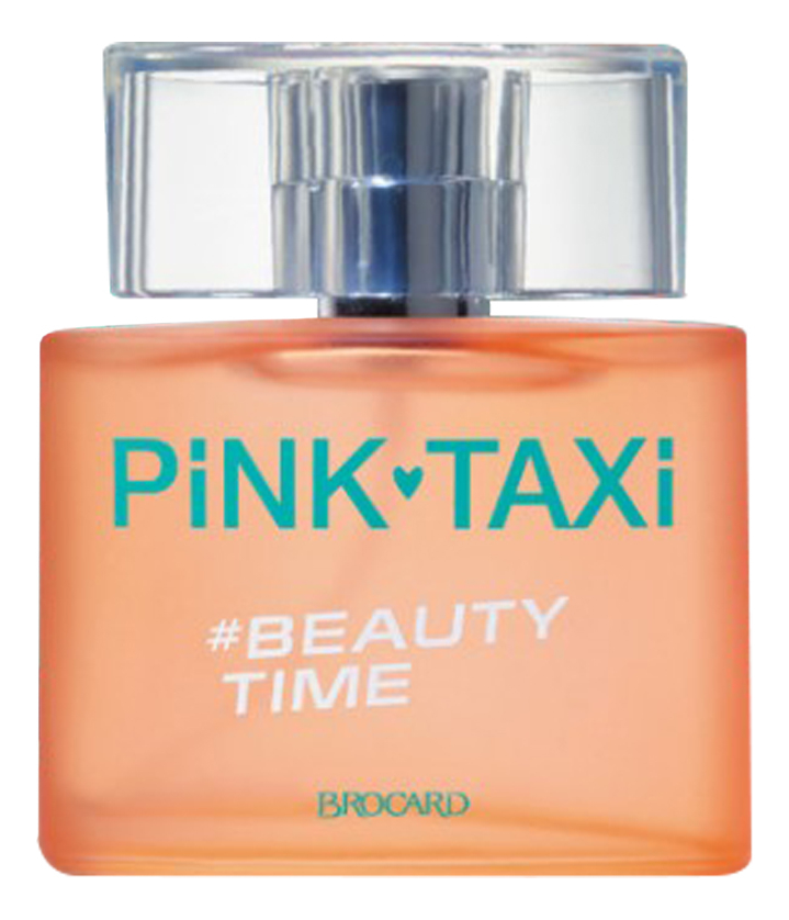 Brocard Pink Taxi Beauty Time: туалетная вода 50мл