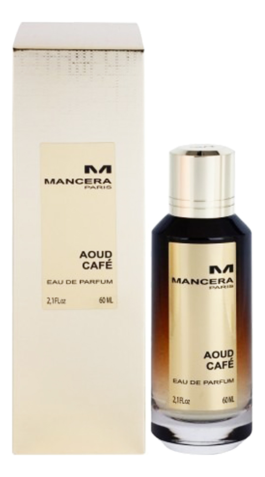 Mancera Aoud Cafe: парфюмерная вода 60мл mancera holidays парфюмерная вода 60мл