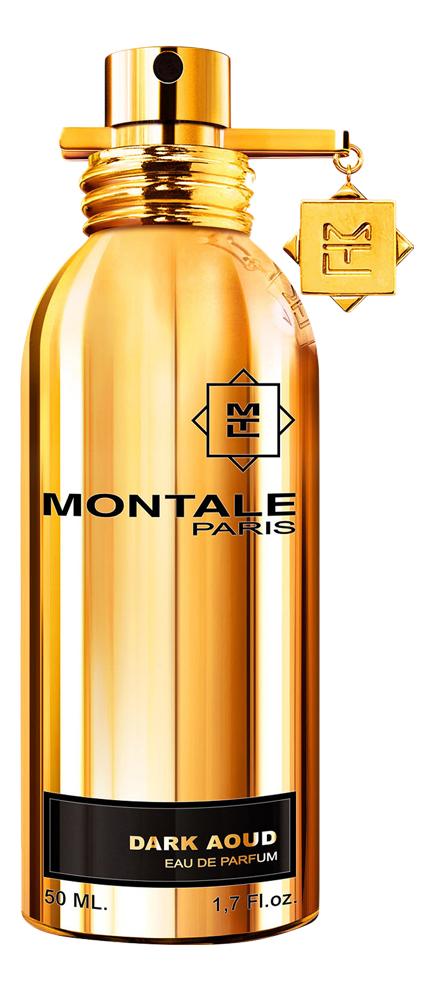 Montale Dark Aoud: парфюмерная вода 50мл montale royal aoud туалетные духи 100 мл
