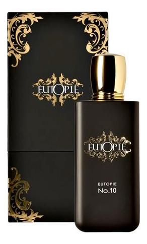Купить Eutopie No 10 : парфюмерная вода 100мл