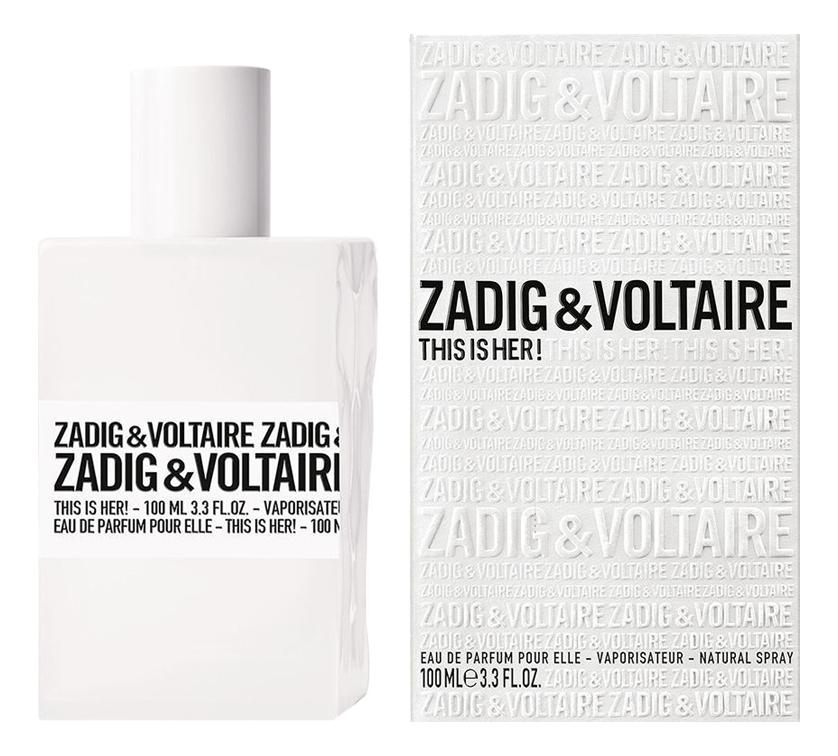 Купить This is Her: парфюмерная вода 100мл, Zadig & Voltaire