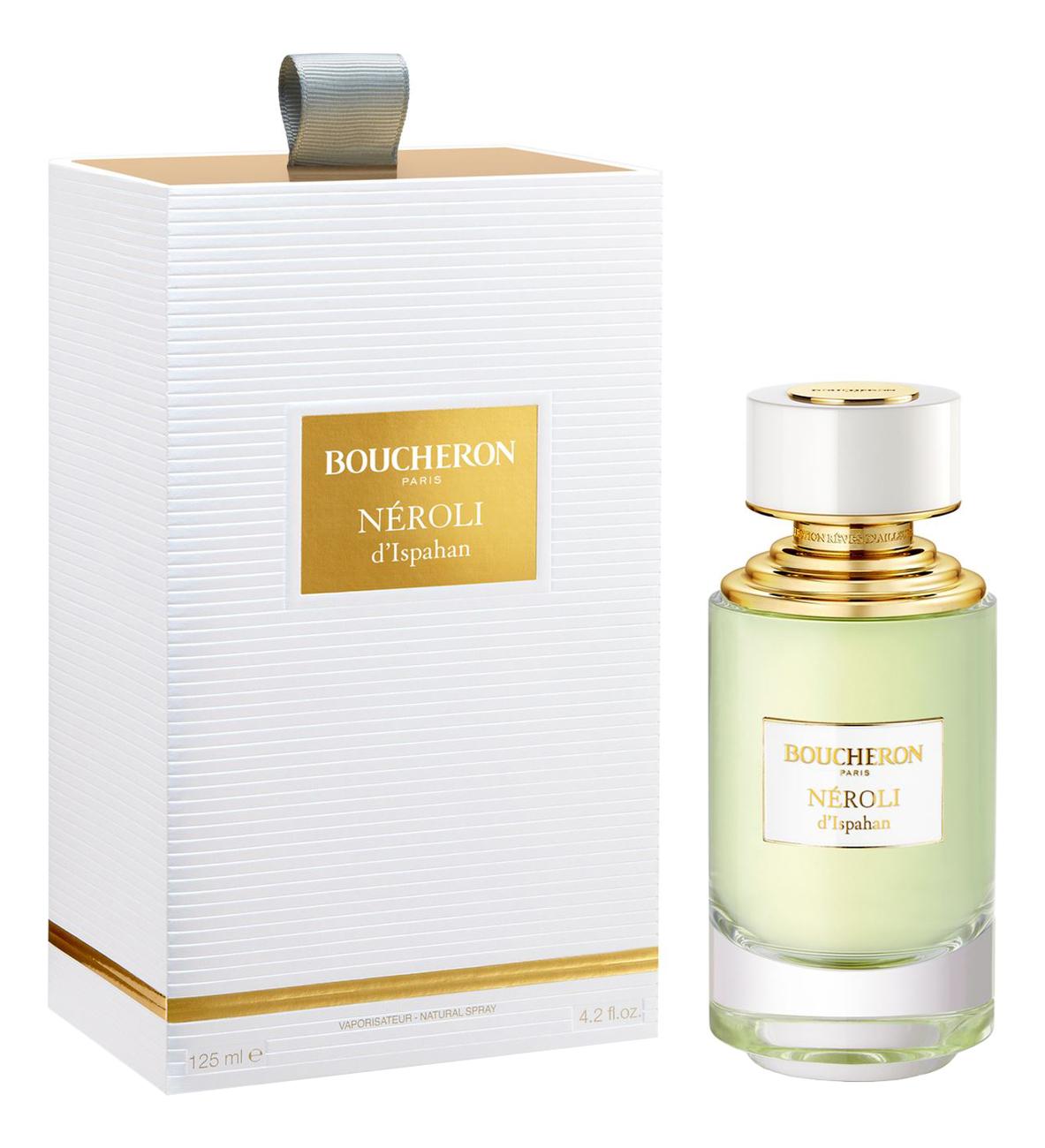 Boucheron Neroli D'Ispahan: парфюмерная вода 125мл boucheron initial парфюмерная вода 30мл