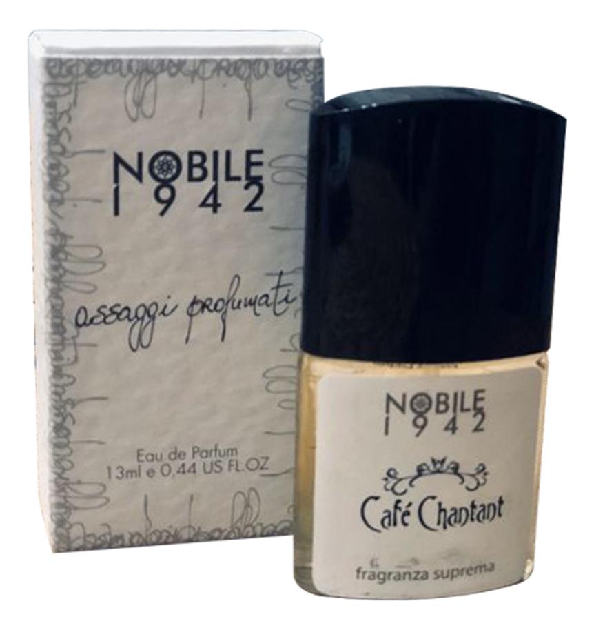 Купить Cafe Chantant: парфюмерная вода 13мл, Nobile 1942
