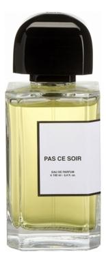 Купить Parfums BDK Paris Pas Сe Soir: парфюмерная вода 10мл