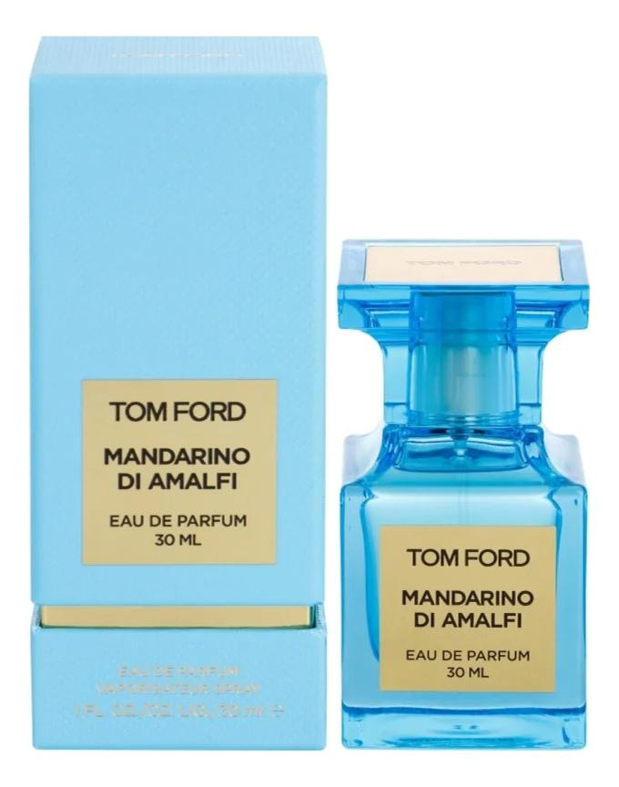 Купить Mandarino di Amalfi: парфюмерная вода 30мл, Tom Ford