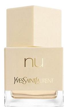 Фото - YSL Nu: парфюмерная вода 80мл тестер ysl exquisite musk парфюмерная вода 80мл