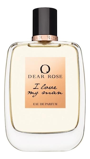 Dear Rose I Love My Man: парфюмерная вода 100мл тестер
