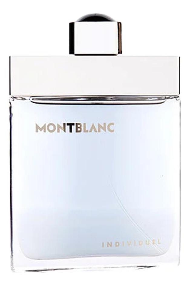 Mont Blanc Individuel Men: туалетная вода 75мл тестер mont blanc femme de montblanc туалетная вода тестер 30 мл