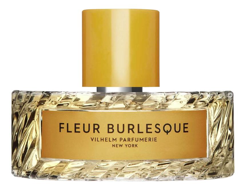 Vilhelm Parfumerie Fleur Burlesque: парфюмерная вода 18мл