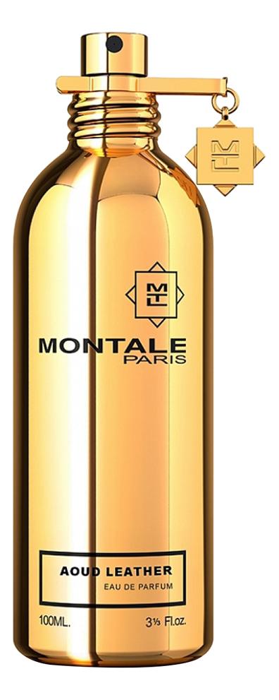 цена Montale Aoud Leather: парфюмерная вода 100мл онлайн в 2017 году