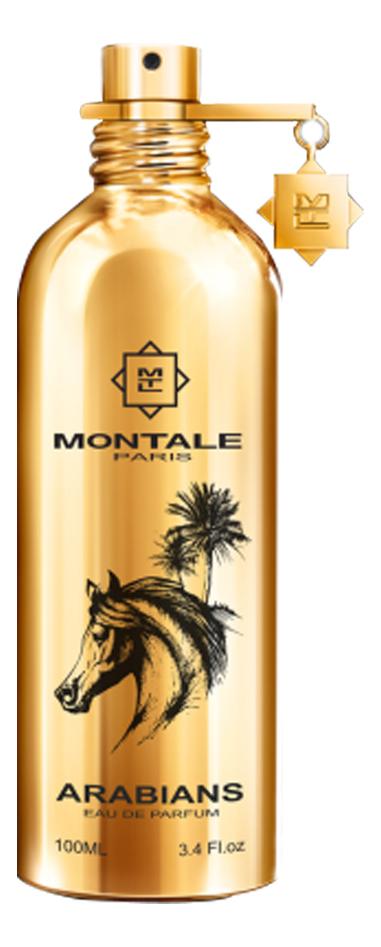 Фото - Montale Arabians: парфюмерная вода 100мл тестер montale aqua gold парфюмерная вода 100мл тестер