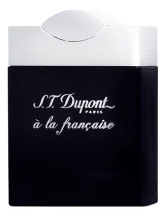 Купить A La Francaise For Men: парфюмерная вода 100мл тестер, S.T. Dupont