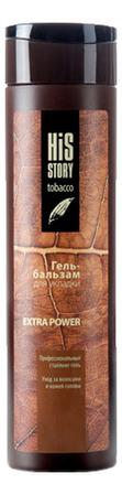 Гель-бальзам для укладки волос His Story Tobacco Extra Power 250мл фото