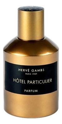 цена Herve Gambs Paris Hotel Particulier : духи 100мл тестер онлайн в 2017 году