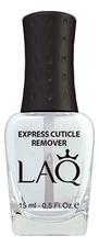 LAQ Экспресс-средство для удаления кутикулы Express Cuticle Remover 15мл
