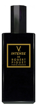 Robert Piguet V. Intense