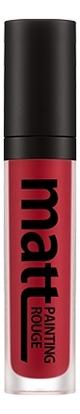 Матовый тинт для губ Matt Painting Rouge 5,5г: RD02 Look At Me