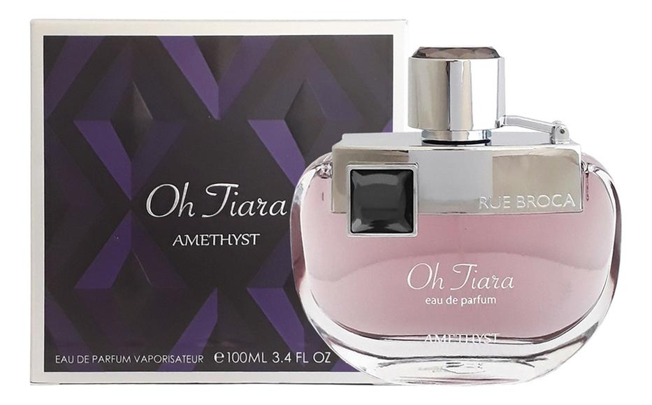 Купить Oh Tiara Amethyst: парфюмерная вода 100мл, Rue Broca