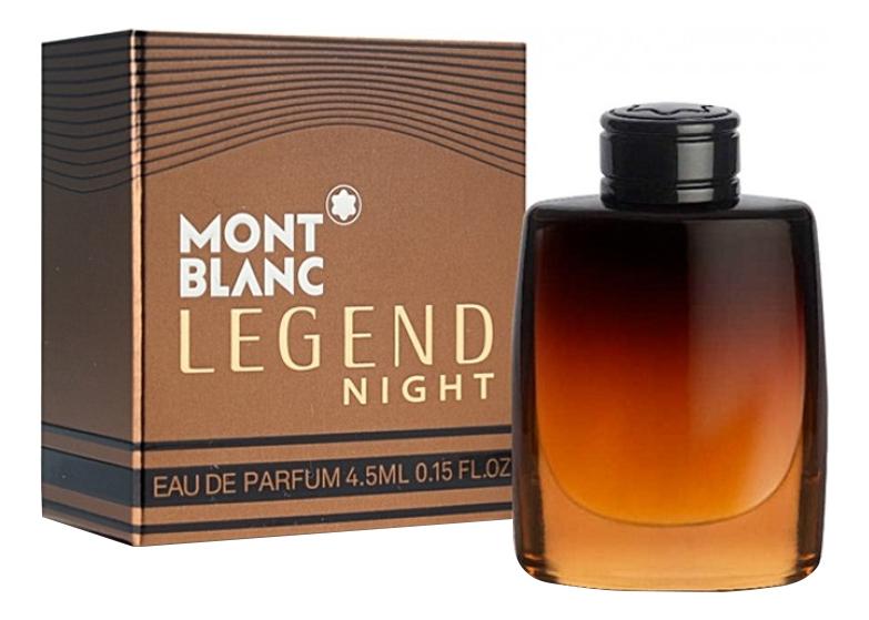 Mont Blanc Legend Night: парфюмерная вода 4,5мл mont blanc legend night 50 мл парфюмированная вода 100 мл гель для душа