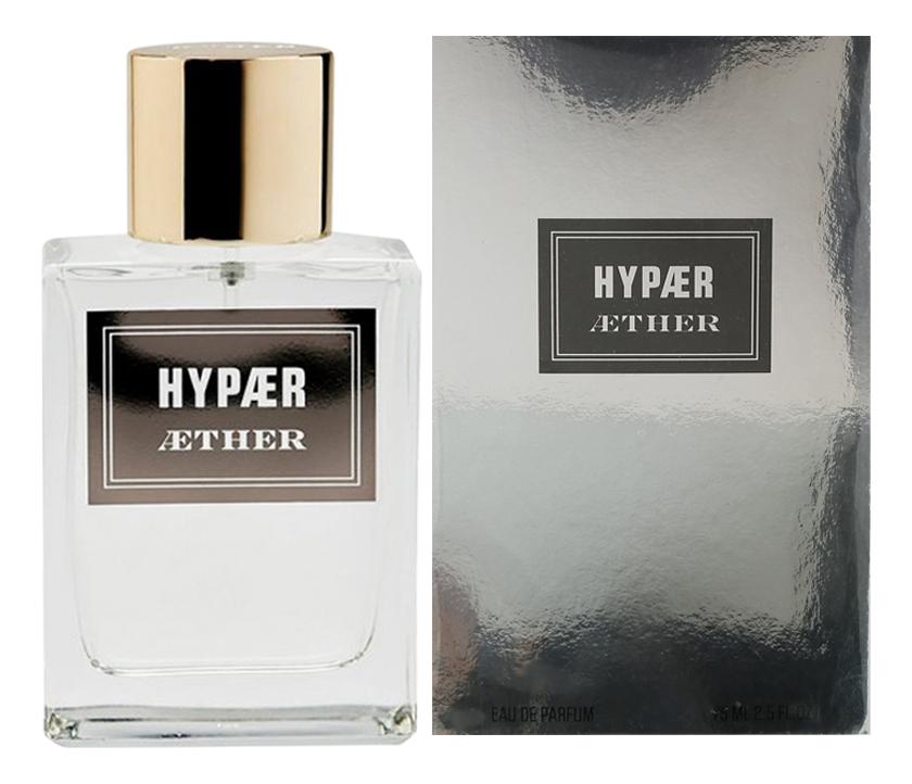Купить Hypaer: парфюмерная вода 75мл, Aether