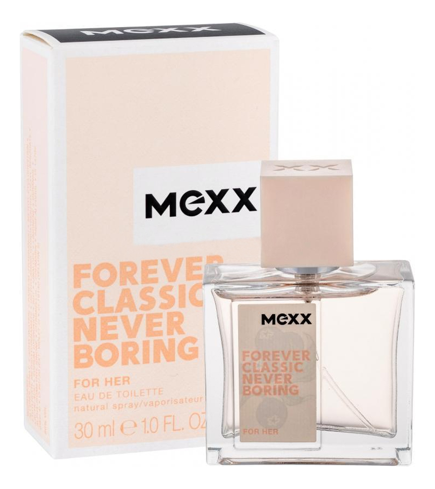 Mexx Forever Classic Never Boring For Her: туалетная вода 30мл