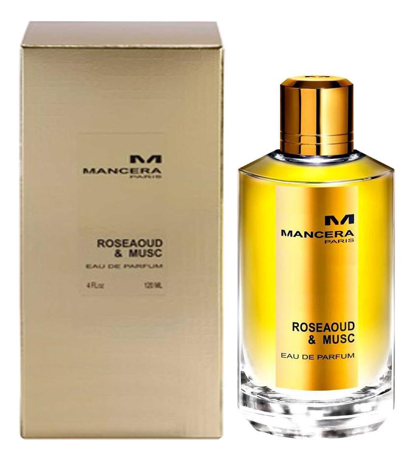 Mancera Rose Aoud & Musc: парфюмерная вода 120мл