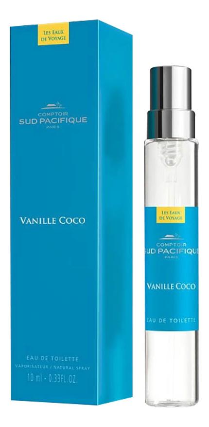 Купить Vanille Coco: туалетная вода 10мл, Comptoir Sud Pacifique