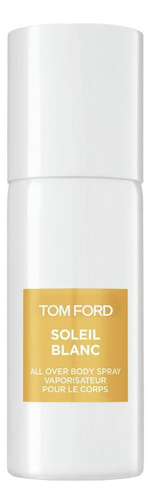 Купить Soleil Blanc: спрей для тела 150мл, Tom Ford