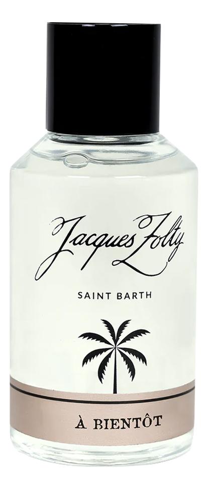 Jacques Zolty A Bientot: парфюмерная вода 100мл тестер парфюмерная вода jacques zolty jacques zolty ja034lwelve4