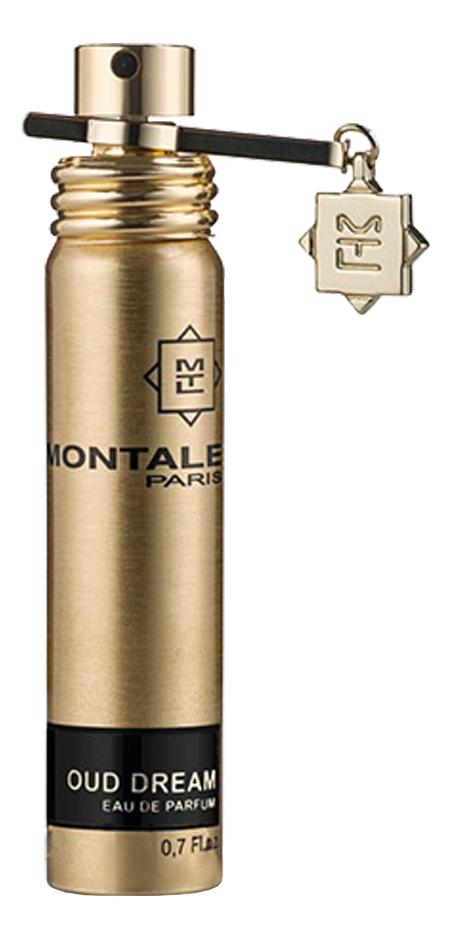 Montale Oud Dream: парфюмерная вода 20мл montale starry nights парфюмерная вода 20мл