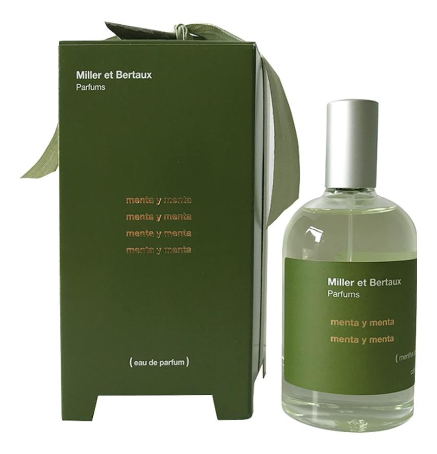 Купить Menta Y Menta: парфюмерная вода 100мл, Miller et Bertaux