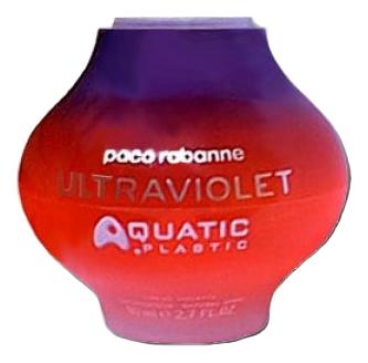 Paco Rabanne Ultraviolet Aquatic Plastic: туалетная вода 80мл ultraviolet edр 50 мл paco rabanne 8 марта женщинам