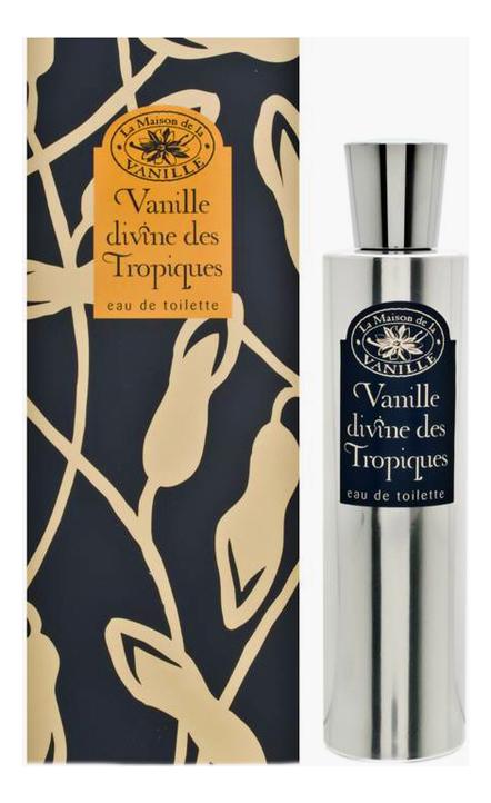 Vanille Divine des Tropiques: туалетная вода 100мл недорого