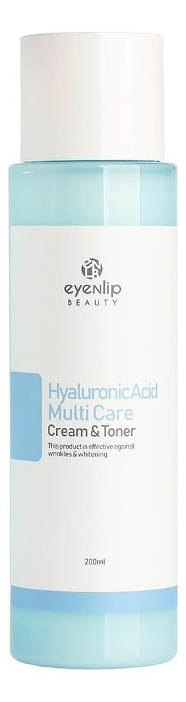 Купить Крем-тонер для лица с гиалуроновой кислотой Hyaluronic Acid Multi Care Cream & Toner 200мл, Крем-тонер для лица с гиалуроновой кислотой Hyaluronic Acid Multi Care Cream & Toner 200мл, Eyenlip
