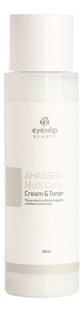 Купить Крем-тонер для лица с кислотами AHA & BHA Multi Care Cream & Toner 200мл, Крем-тонер для лица с кислотами AHA & BHA Multi Care Cream & Toner 200мл, Eyenlip