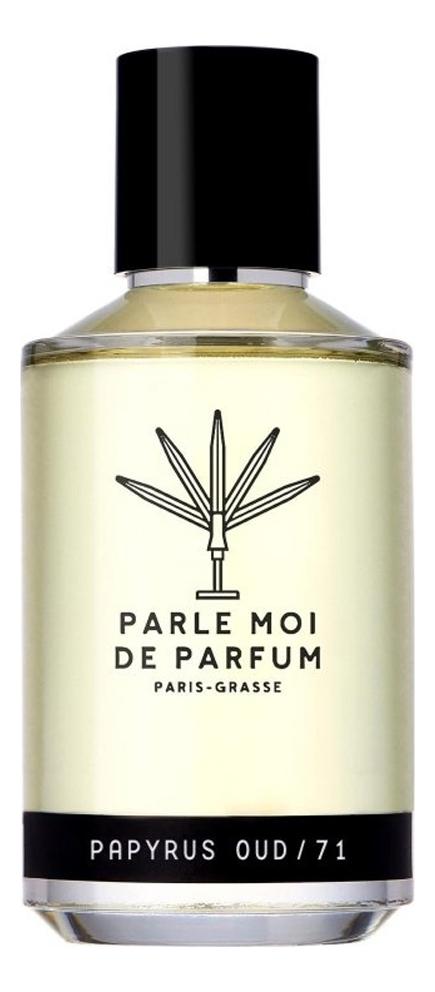 Купить Papyrus Oud/71: парфюмерная вода 50мл, Parle Moi De Parfum