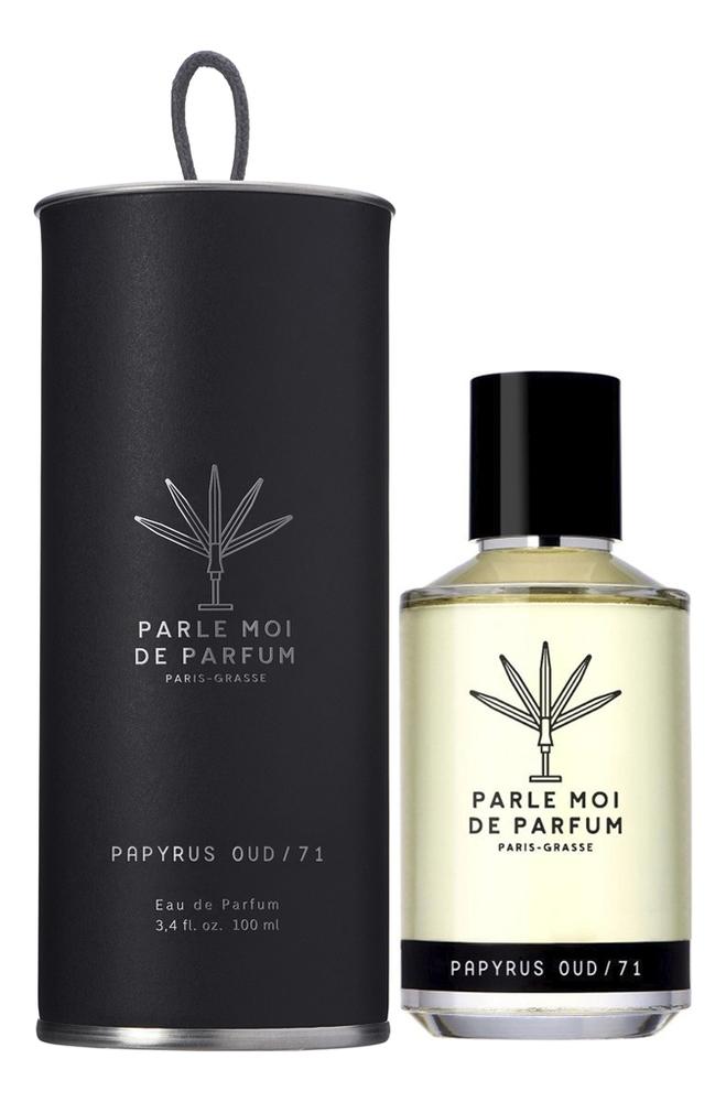 Купить Parle Moi De Parfum Papyrus Oud/71: парфюмерная вода 100мл