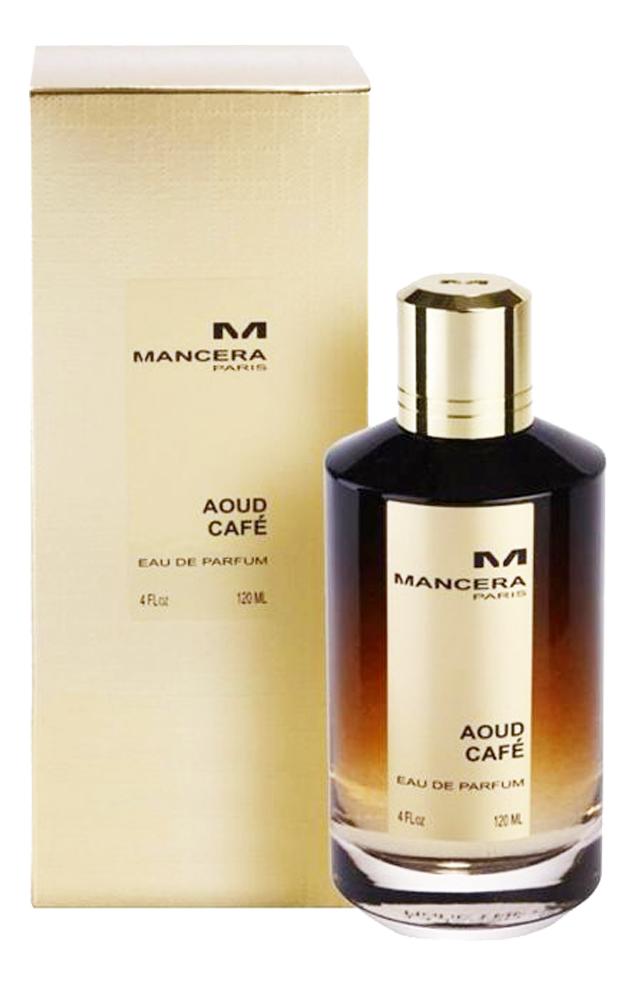 Mancera Aoud Cafe: парфюмерная вода 120мл