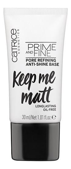 Выравнивающая основа под макияж Prime And Fine Pore Refining Anti-Shine 30мл, Catrice Cosmetics  - Купить