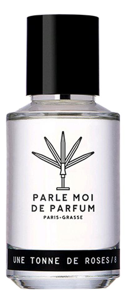 Parle Moi De Parfum Une Tonne De Roses: парфюмерная вода 100мл тестер футболка via della parle