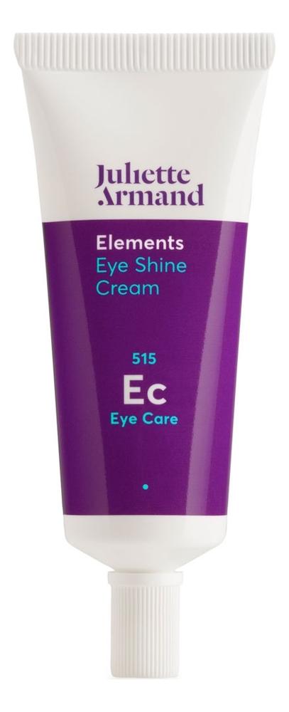 Купить Омолаживающий крем для области вокруг глаз Elements Eye Shine Cream 20мл, Juliette Armand