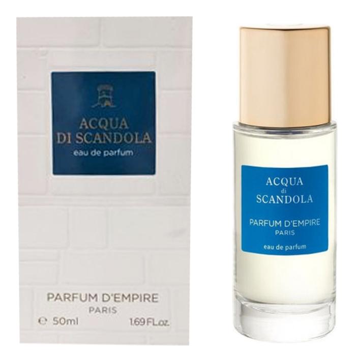 Купить Acqua di Scandola: парфюмерная вода 50мл, Parfum d`Empire