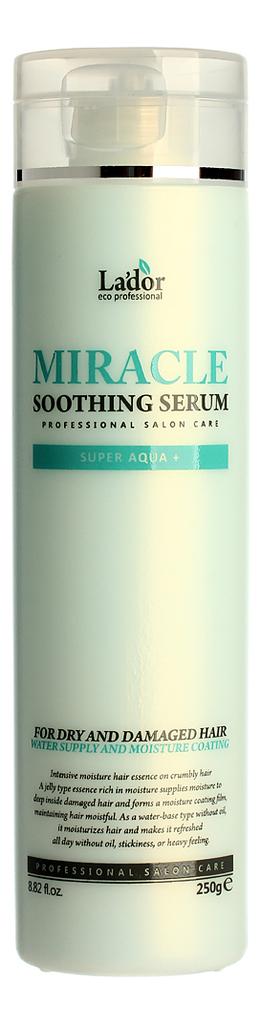 Сыворотка для сухих и поврежденных волос Miracle Soothing Serum: Сыворотка 250мл