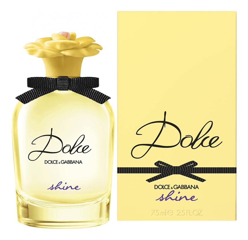 Купить Dolce Gabbana (D&G) Dolce Shine: парфюмерная вода 75мл, Dolce Gabbana (D&G) Dolce Shine, Dolce & Gabbana