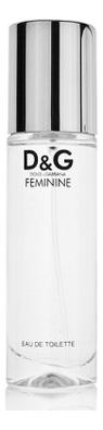 Dolce Gabbana (D&G) Feminine: туалетная вода 100мл тестер women secret feminine туалетная вода 100мл тестер